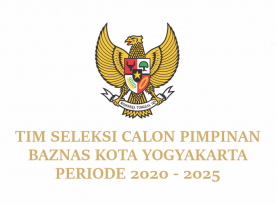 LAMPIRAN DAN JADWAL SELEKSI CALON PIMPINAN BAZNAS KOTA YOGYAKARTA PERIODE 2020-2025